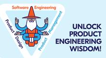 Product engineering— способ повысить свою ценность как инженера