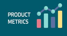 Как выбрать правильные метрики для продукта