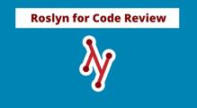 Как спомощью статических анализаторов кода наоснове Roslyn повысить качество разработки