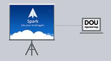 DOU Проектор: Spark— новый взгляд напочту