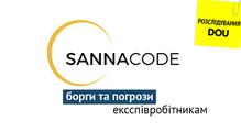 ВIT-компанії Sannacode невиплачують гроші тапогрожують ексспівробітникам. Розслідування DOU