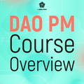 Бесплатная лекция «DAO PM Course Overview»