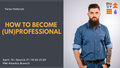 """Презентация """"How to become (un)professional"""""""
