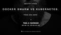"Мастер-класс ""Docker Swarm vs Kubernetes. Pros and Cons"""