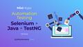 Міні-курс: Automation Testing Selenium, Java, TestNG