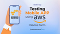 "Вебінар ""Testing mobile application using AWS Device Farm"""