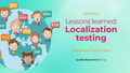 Вебінар: Lessons learned: Localization testing