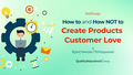 Вебінар: How to and How NOT to Create Products Customer Love