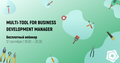 Вебинар «Multi-Tool for Business Development Manager»