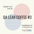 QA Lean Coffee #3