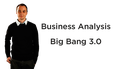Курс Business Analysis Big Bang 3.0