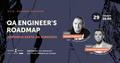 QA Engineer's Roadmap | Дорожна карта QA інженера