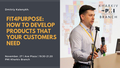"""Митап """"Fit4Purpose: how to develop products that your customers need"""""""
