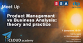 """Meet Up """"Product Management vs Business Analysis: theory and practice"""""""