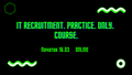 IT Recruitment. Practice. Only. Course