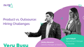 VeryBusy — Product vs. Outsource: Hiring Challenges