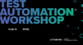 Test Automation Workshop: Automation testing in the real world