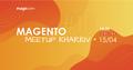Magento Meetup Kharkiv Online #10
