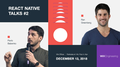React Native Talks #2: RN Testing & What's New in React