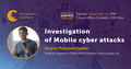 Dnipro Speakers' Corner: Investigation of mobile cyber attacks