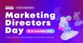 Marketing Directors Day — встреча маркетинг-директоров