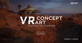 """Открытая встреча """"VR Concept Art"""""""
