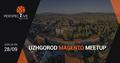 Uzhgorod Magento Meetup