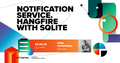 "Webinar ""Notification service. Hangfire with SQLite"""