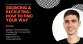 """Webinar """"Sourcing & Recruiting: How to Find Your Way"""""""