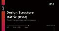 "Майстер-клас ""Design Structure Matrix (DSM) - інструмент структурування комплексних задач"""
