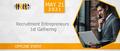Recruitment Entrepreneurs 1st Gathering