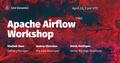 Apache Airflow Workshop