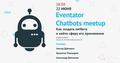 Chatbots meetup
