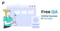 Безкоштовний курс Fundamentals of Software Testing із подальшим працевлаштуванням