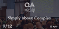 QA Meetup: Simply about Complex