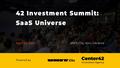 42 Investment Summit: SaaS Universe
