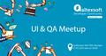 UI & QA Meetup