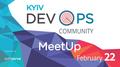Kyiv DevOps Community Meetup