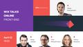 Wix Talks Online: Front End