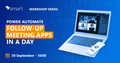 Воркшоп | Power Automate Meeting Follow Up Apps in a Day