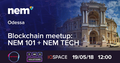 Blockchain meetup: NEM 101 + NEM TECH