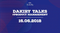 "DaKiRy Talks ""About Product Management"""