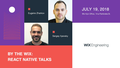 By the WIX: React Native Talks