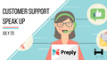 Customer Support Speak Up by Preply