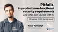 "Зустріч ""Pitfalls in product non-functional security requirements and what can you do with it"""