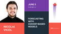 """MeetUp """"Forecasting with cohort-based models"""""""