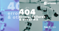 404: Errors, failures and other #it