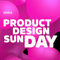 Product Design Sunday