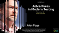 "Webinar with Alan Page: ""More Adventures in Modern Testing"""