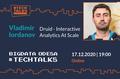 BigData Odessa #Techtalks | Druid – Interactive Analytics At Scale